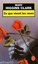 Ce que vivent les roses / Mary HIGGINS CLARK // Angoisse // Thriller // Frisson