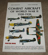 Combat Aircraft of World War II 1938-1939 Poster Book Angelucci, Enzo and Paolo