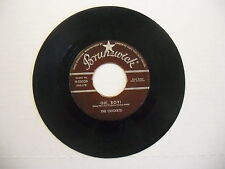 CRICKETS Not Fade Away/Oh Boy! 45 RPM Brunswick Records