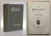 Rosegger Das Sünderglöckel 1906 Religion Christentum Moral Erziehung Theologie