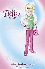 Good, Princess Amy and the Golden Coach (The Tiara Club), French, Vivian, Book