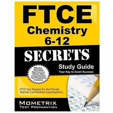 FTCE Chemistry 6-12 Secrets Study Guide : FTCE Subject Test Review for the...