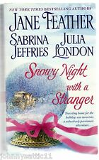 Snowy Night with a Stranger by Jane Feather, Sabrina Jeffries, Julia London