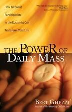 The Power of Daily Mass: How Frequent Participation in the Eucharist Can Transfo