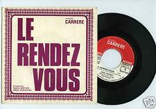 45 RPM SP JEAN CLAUDRIC LE RENDEZ VOUS