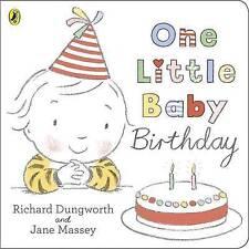 One Little Baby Birthday [Paperback] [Jan 02, 2014] Dungworth, Richard