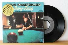 "7"" Single - STEFAN WAGGERSHAUSEN - Bäng Bäng - Pille gegen Melancholie - 1982"