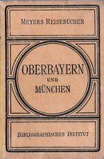 Oberbayern, München, Innsbruck,Salzburg Meyers Reisebücher April 1922, Mittweida