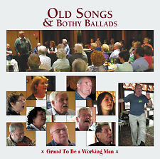 CD: Old Songs & Bothy Ballads 5 - Grand to be a Working Man