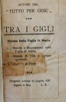Tra i Gigli: filotea della figlia di Maria - ER