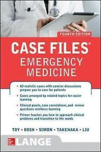 Case Files Emergency Medicine by Terrence H. Liu, Eugene C. Toy, Kay...