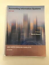 ACCOUNTING INFORMATION SYSTEMS ACCT 3340 UNC Charlotte Edition - Marcia Watson