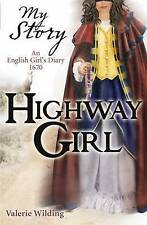 Highway Girl by Valerie Wilding (Paperback, 2009)