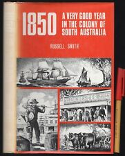 1850 A Very GOOD Year in the Colony of SOUTH AUSTRALIA  Russell SMITH HCDJ EC