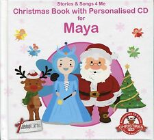 CHRISTMAS BOOK WITH PERSONALISED CD FOR MAYA - STORIES & SONGS 4 ME