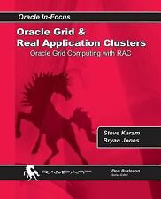 Oracle Grid and Real Application Clusters: Oracle Grid Computing with Rac (Paper