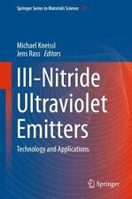 III-Nitride Ultraviolet Emitters : Technology and Applications: By Kneissl, M...