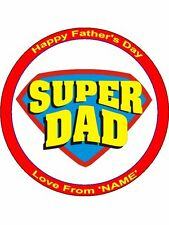 """Personalised 'Super Dad' Happy Father's Day 7.5"""" Edible Wafer Paper Cake Topper"""