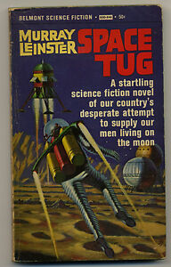 Space Tug Murray Leinster Belmont Book 1968