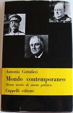 ANTONIO COTTAFAVI MONDO CONTEMPORANEO MEZZO SECOLO STORIA POLITICA CAPPELLI 1962
