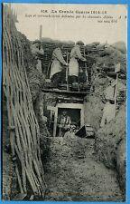 CPA: Sape et retranchements defendus par les chasseurs Alpins / Guerre 14-18