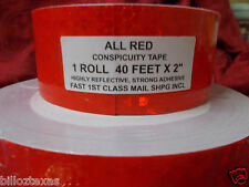 """RED 40' X 2"""" ROLL REFLECTIVE CONSPICUITY TAPE SAFETY * RED *FAST FREE SHIPPING**"""