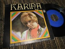 "KARINA ¡Que mas te da!/The yellow road 7"" 45 1968 Hispavox SPAIN FEMALE"