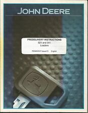 JOHN DEERE 521 AND 541 PREDELIVERY INSTRUCTIONS