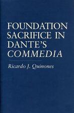 Foundation Sacrifice in Dante's Commedia by Ricardo J. Quinones (2008,...