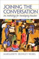 Joining the Conversation: An Anthology for Developing Readers by Margue Weibel