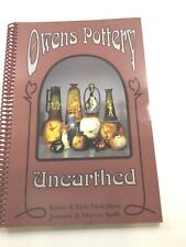 """ANTIQUE REFERNCE BOOK """"OWENS POTTERY UNEARTHED"""" By STOFFT & McKIBBEN 1996 SPIRA"""