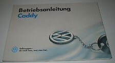 Betriebsanleitung VW Caddy Typ 9KV Benzin + Diesel SD SDI Stand November 1995