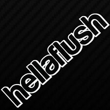 HELLAFLUSH CAR VAN WINDOW BUMPER VW JAP EURO JDM DUB DRIFT VINYL DECAL STICKER