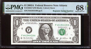 2003-A $1 Federal Reserve Note Fancy REPEATER Serial #F44194419H PMG 68EPQ