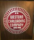 "Western Carloading Train Company Wood Sign 19"" Tall X 16"" Wide Vintage"