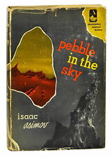 Pebble in the Sky ~ ISAAC ASIMOV ~ First Edition ~ 1st Printing 1950 Hardcover