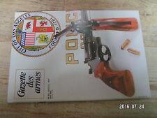 $$u Revue Gazette des armes N°82 Smith Wesson 25-5 Manceaux-Vieillard  Ardennes