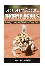 Thorny Devils: Amazing Pictures and Facts About Thorny Devils (Let's Learn About
