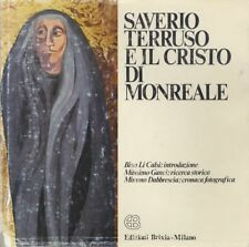Saverio Terruso e il Cristo di Monreale: Saverio Terruso and the Christ of Monre