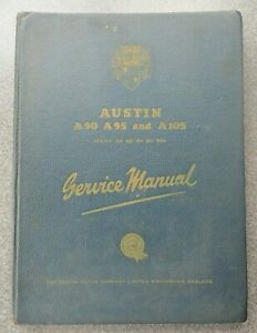 AUSTIN A90 SERVICE MANUAL (also A95 & A105) - July 1957