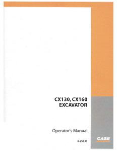 Case Crawler Excavator CX130 & CX160 Operators Manual