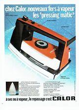 Publicité Advertising   1974   le fer à repasser vapeur  Calor pressing matic