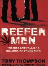 Reefer Men: The Rise and Fall of a Billionaire Drug Ring,Tony  ,.9780340899342