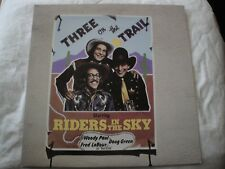 RIDERS IN THE SKY THREE ON THE TRAIL VINYL LP 1980 ROUNDER RECORDS COWBOY SONG