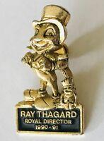 Ray Thagard Royal Director 1991 Jiminy Cricket Pin Badge Rare Vintage (C22)