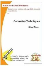 NEW Geometry Techniques: Math for Gifted Students (Math All Star) by Xing Zhou