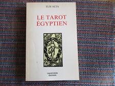 Le tarot égyptien Arcanes et leçons ALTA 1989