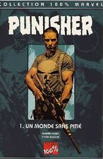 PUNISHER  1  :  UN MONDE SANS PITIE     -- 100% MARVEL