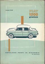FIAT 1200 Granluce - Catalogo parti di ricambio 1961  III Edizione N° 110.343