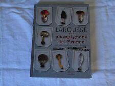 Larousse des champignons de France 2011 G. Eyssartier & Trimaille